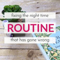 A Bedtime Routine Gone Wrong (and How I Fixed It)