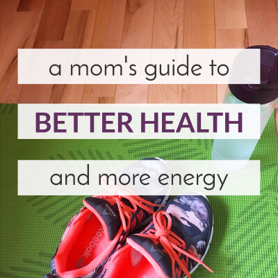 Do you wake up some mornings and wonder how you'll ever have the energy to get through the day? Check out this mom's guide to better health and more energy!