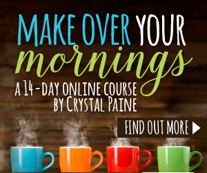Make Over Your Mornings - Time Saving Tools for Moms!