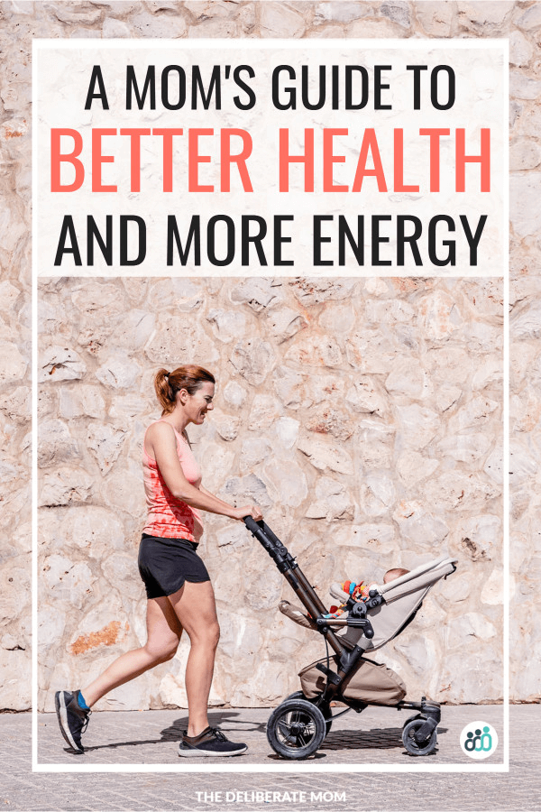 A mom's guide to better health and more energy.
