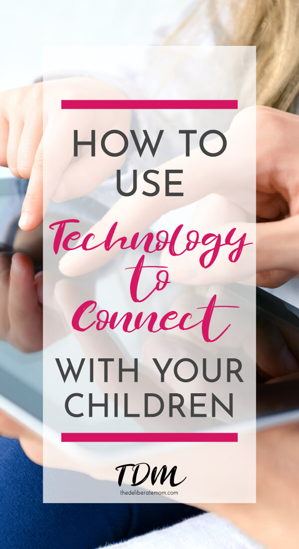 Parents are often told that technology is making their children dumb and technology is dulling their children's senses. Yet we live in a society that's driven by technology! Plus technology can be good for your children! Here are some examples for how to use technology to connect with your children. #technology #childrenandtechnology #parenting