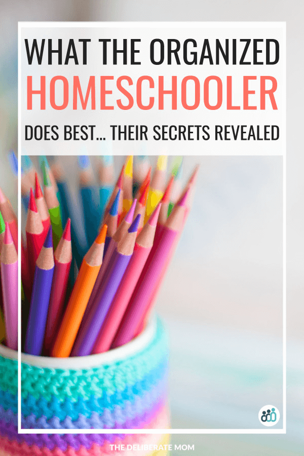 What the organized homeschooler does best