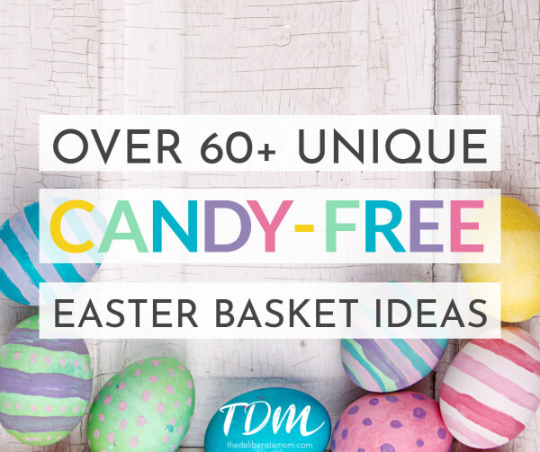 The best candy free easter basket ideas the deliberate mom negle Images