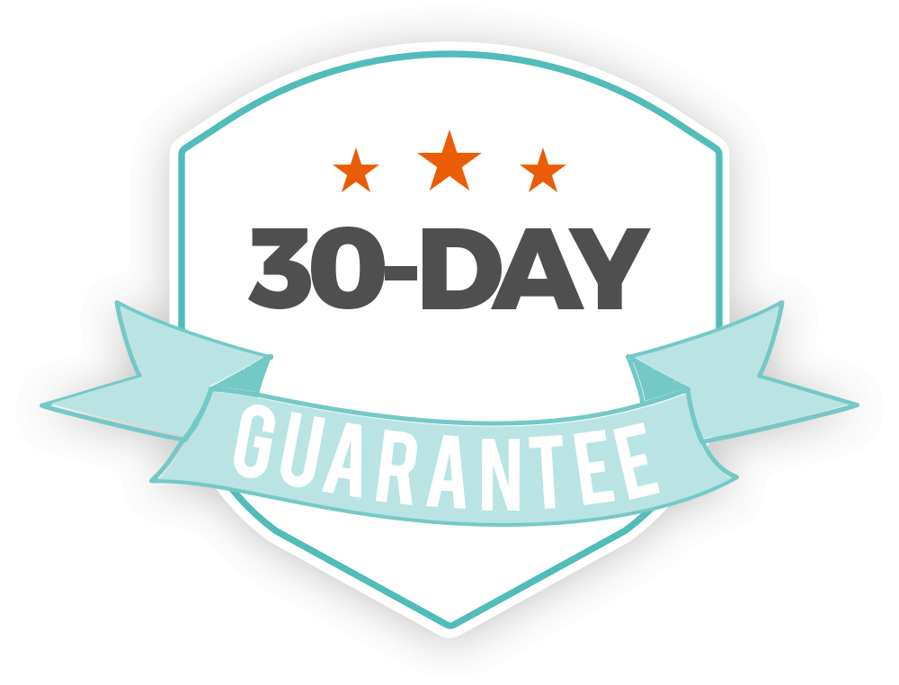 30 Day Happiness Guarantee