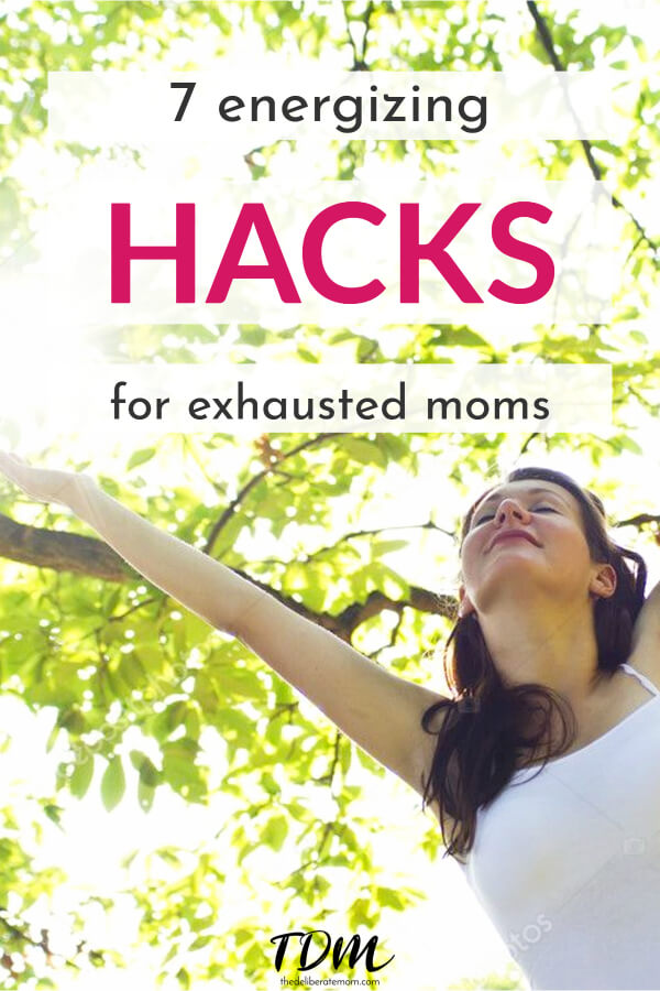 7 Hacks for Moms to Dramatically Increase Energy