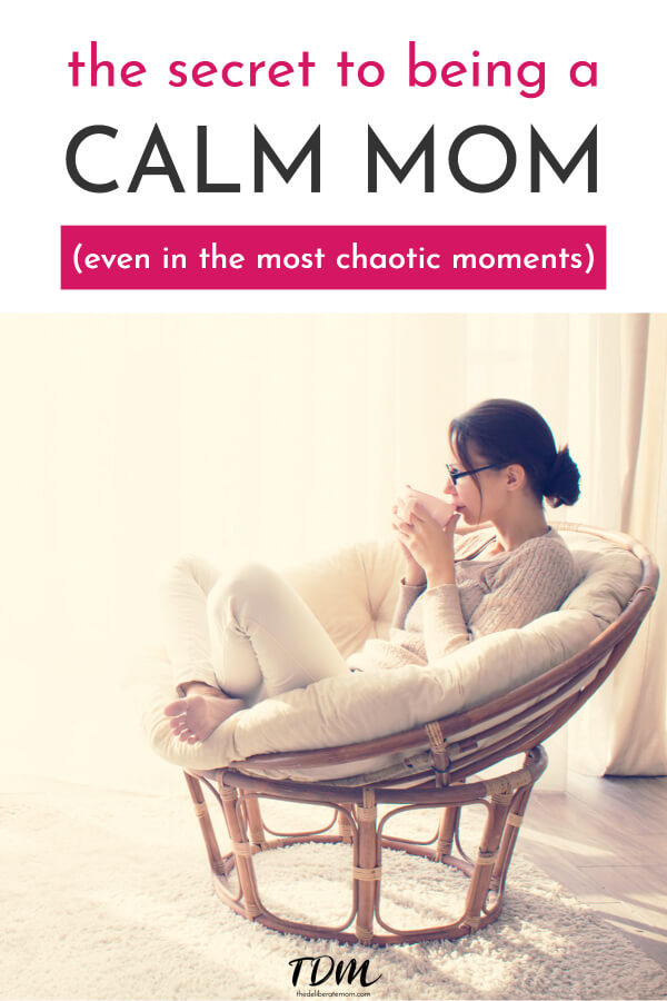Do you want to be a calm mom but constantly feel like you're out of control? Do you yell, lash out, or feel like you're on the brink of exploding? Here are some tips for how to become the calm mom you want to be. #calmmom